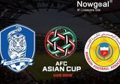 亚洲杯最详细的前瞻!韩国VS巴林,太极虎强阵出击,赢球无悬念?